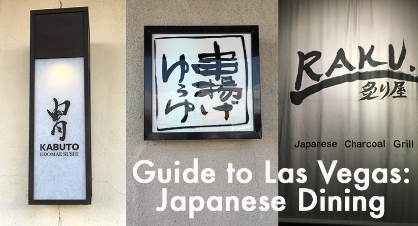 Guide to Las Vegas: Japanese Dining