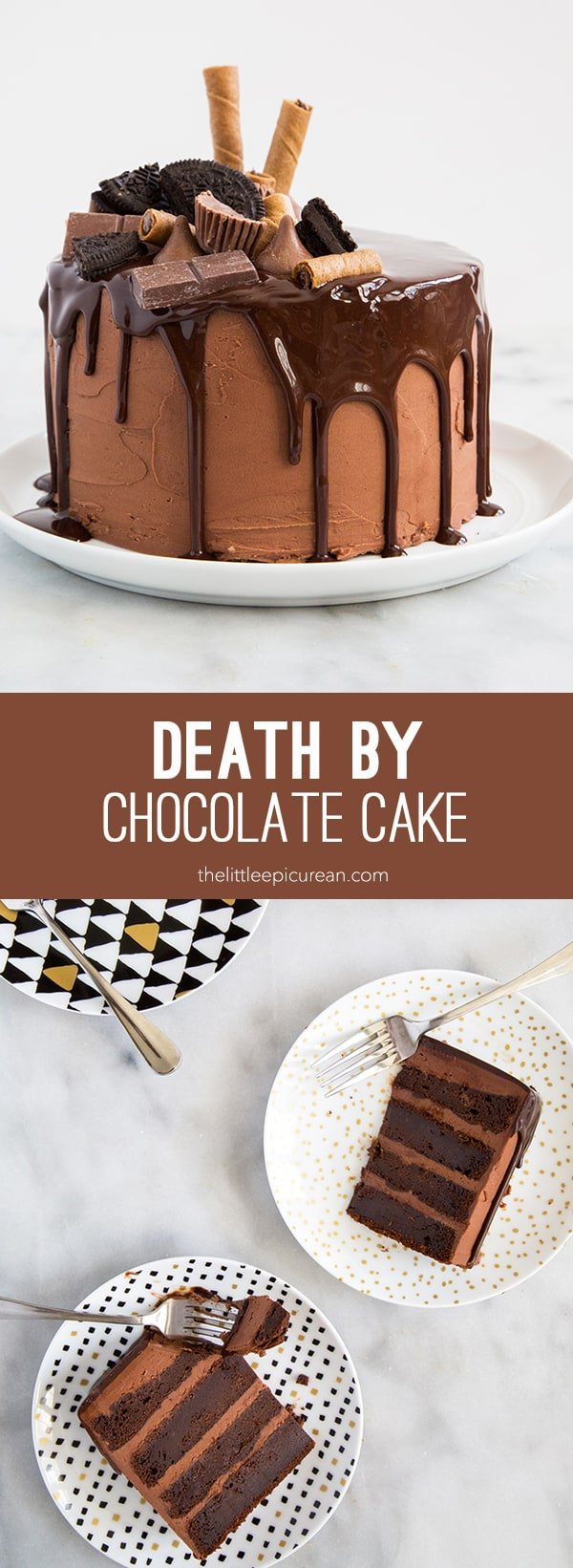 Death by Chocolate Cake- The Little Epicurean