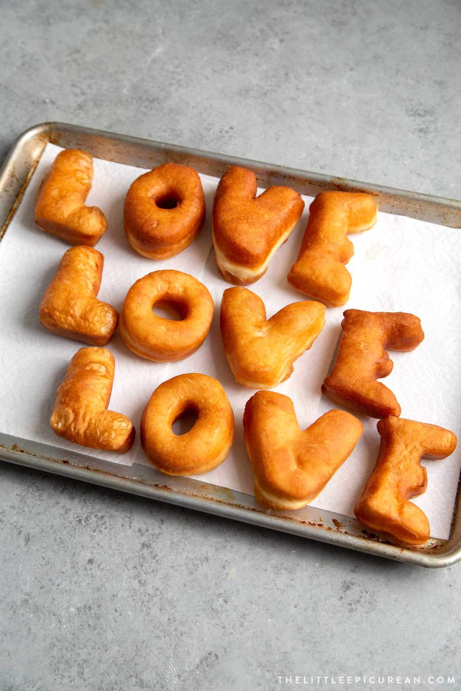 DIY Donut Letters. These yeast donuts are made to spell LOVE, but you can create whatever message you want!