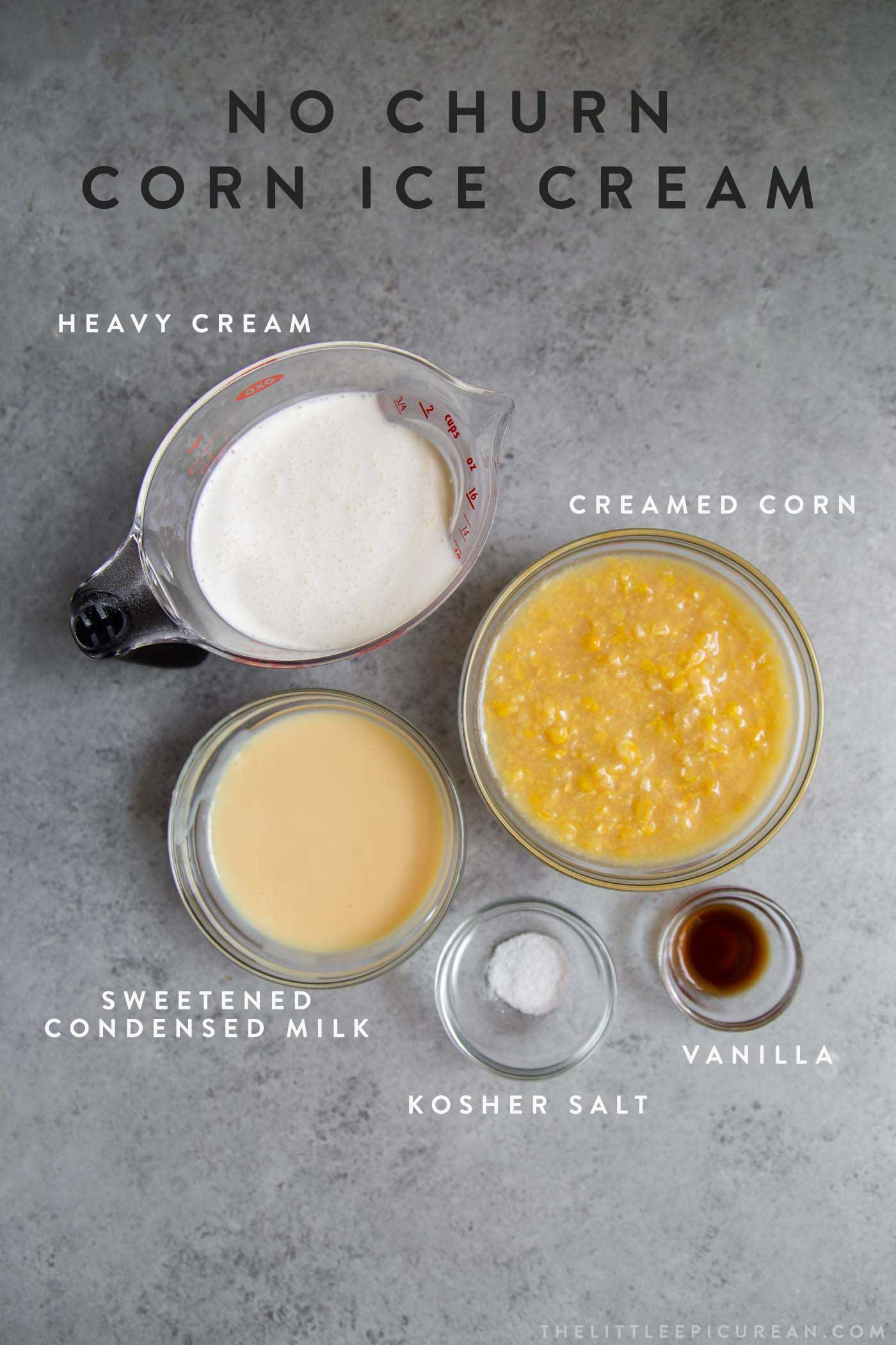 No Churn Corn Ice Cream Ingredients