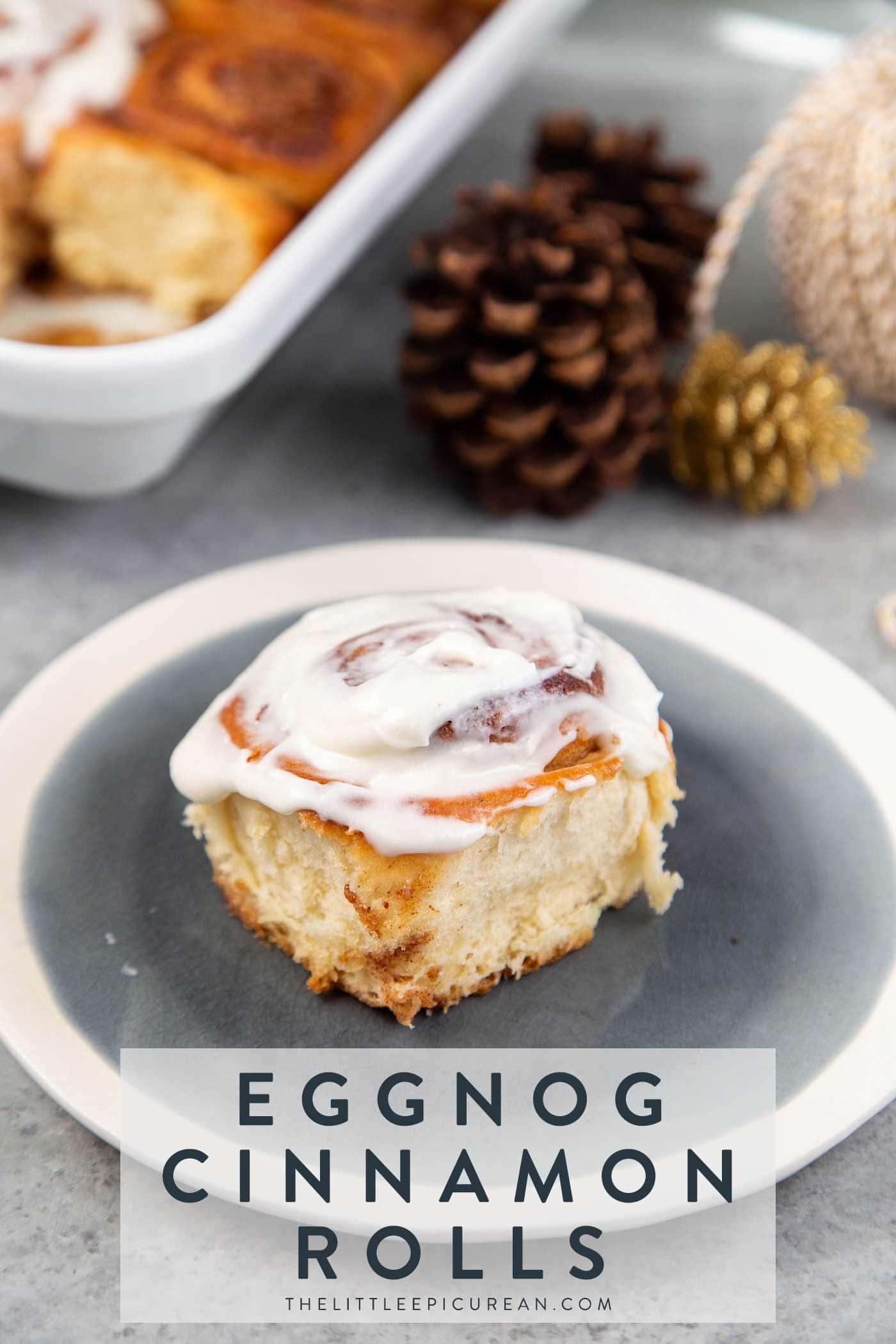 Eggnog Cinnamon Rolls with bourbon spiked glaze